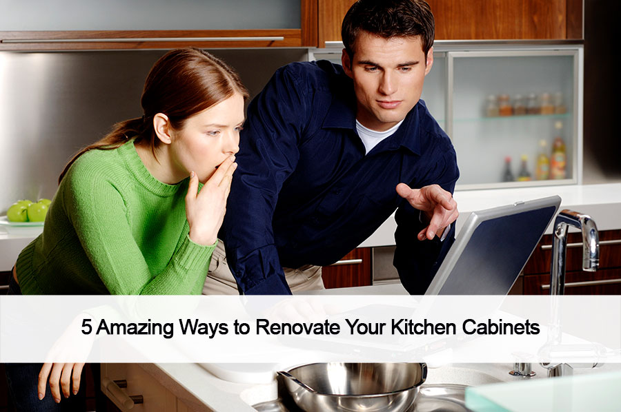 5-Amazing-Ways-to-Renovate-Your-Kitchen-Cabinets