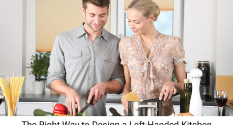 The Right Way to Design a Left-Handed Kitchen